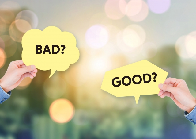 GOOD? BAD?